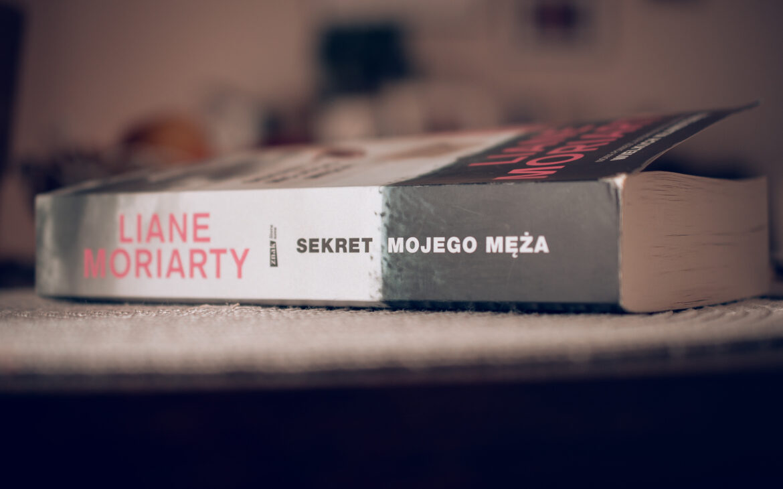 Sekret mojego męża – Liane Moriarty (recenzja przedpremierowa)
